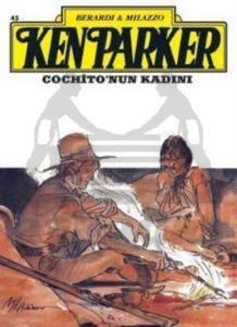 Ken Parker Altın Seri Sayı: 45 Cochito'nun Kadını
