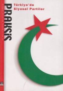 Praksis Sayı 12: Türkiye'de Siyasal Partiler