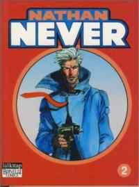 Nathan Never 2 - Kavruk Ülke, Çöl Akıncıları