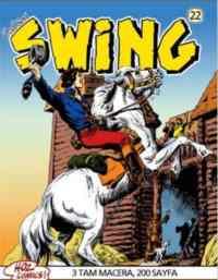 Özel Seri Swing Kölelerin İsyanı 22
