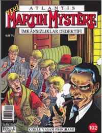 Martin Mystere 102 - Çoklu Yaşam Programı