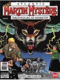 Martin Mystere 104 - Kurtların Zamanı