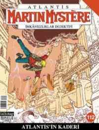 Martin Mystere 112 - Atlantis'in Kaderi