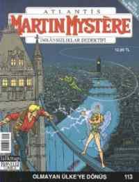 Martin Mystere İmkansızlar Dedektifi 113 - Olmayan Ülke'ye Dönüş