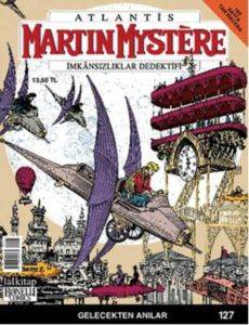 Martin Mystere 127- Gelecekten Anılar