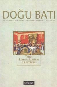 Doğu Batı-Türk Liberalizminin Eleştirisi