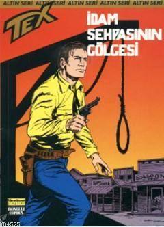 Altın Tex Sayı: 160 Katiller