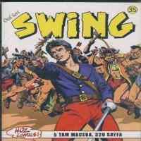 Özel Seri Swing 35 Kara Büyücü