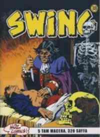 Özel Seri Swing 38 Kurtların Ağzında