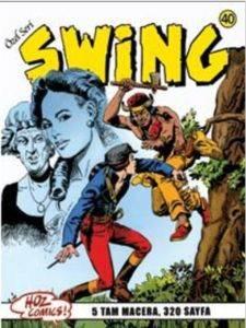 Özel Seri Swing 40 Göl Haydutları