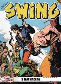 Özel Seri Swing 28 Teslimiyet, Stork Canavarı, Dazlak Kafa
