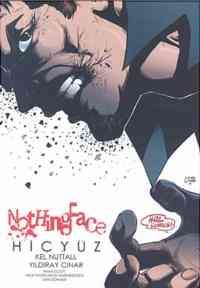 Nothing Face (Hiç Yüz )