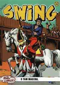 Özel Seri Swing 32 Gizli Planlar, Ölünün İhaneti, Ölüm Süvarileri