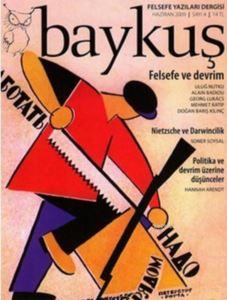 Baykuş Felsefe Yazıları Dergisi Sayı: 4; (Haziran 2009) 4 Ayda Bir Yayımlanır