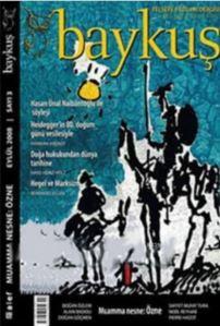 Baykuş Felsefe Yazıları Dergisi Sayı: 3; (Eylül 2008) 4 Ayda Bir Yayımlanır