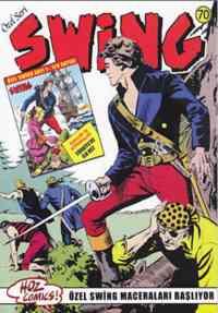 Özel Seri Swing 70 Garip Bir Avcı