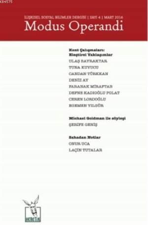 İlişkisel Sosyal Bilimler Dergisi Sayı 4 - Mart 2016; Modus Operandi