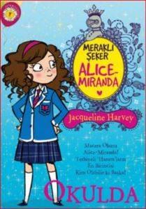 Meraklı Şeker Alice Miranda Okulda