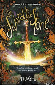 The Sword In The Stone; Essential Modern Classics