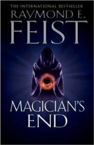 Magician's End: <br/>Book Three Of ...