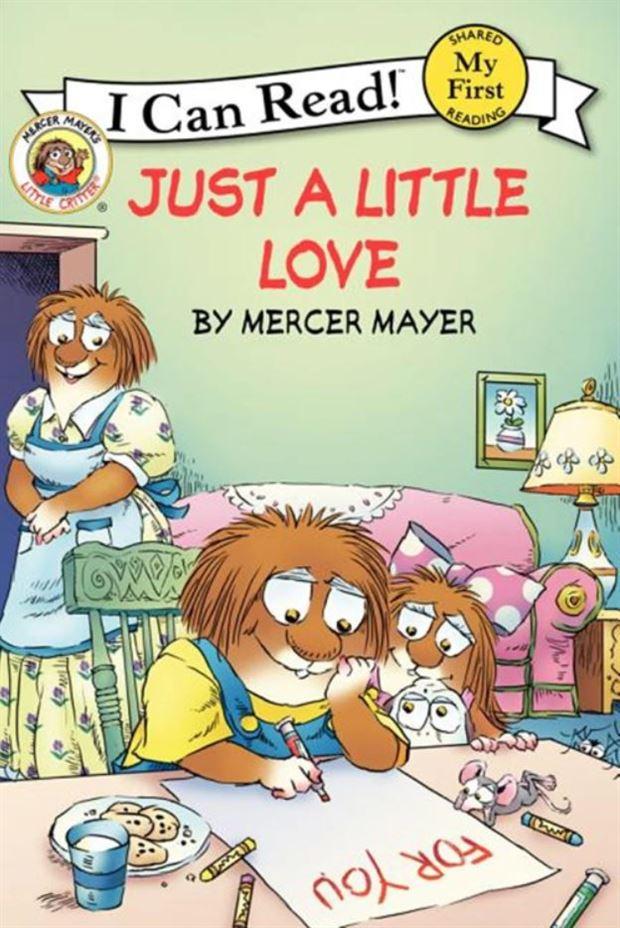 Little Critter: Just a Little Love (My First I Can Read)