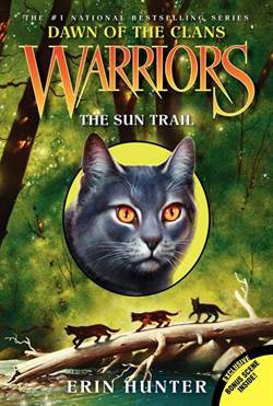 Warriors Dawn of the Clans 1: The Sun Trail