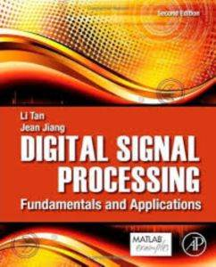Digital Signal Processing, Second Edition: Fundamentals and Applications