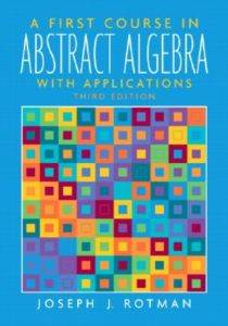 A Fırst Course In Abstract Algebra With Applications