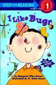 I Love Bugs (Step into Reading, Step 1)