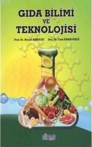 Gıda Bilimi Ve Teknolojisi