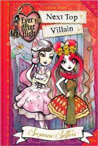 Ever After High: Next Top Villain (A School Story) b