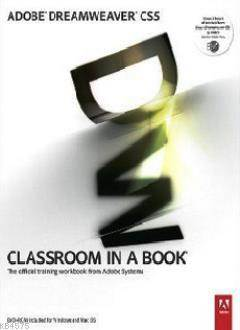 Adobe Dreamweaver CS5 - Clasroom İn A Book; The Official Training Workbook From Adobe Systems
