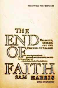 End of Faith: Religion, Terror and the Future of Reason