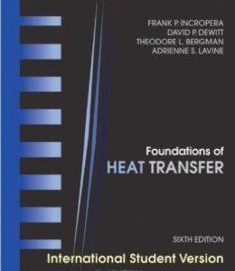 Foundations Of Heat Transfer,  ...