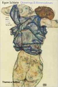 Egon Schiele: Drawings and Wat ...