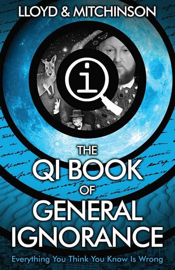 The QI Book Of <br/>General Ignorance