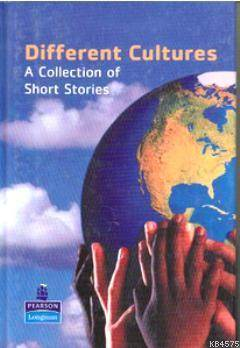 Different Cultures; A Collection Of Short Stories