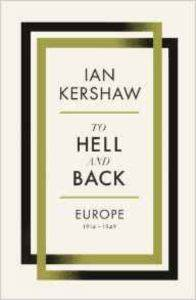 To Hell and Back:  ...