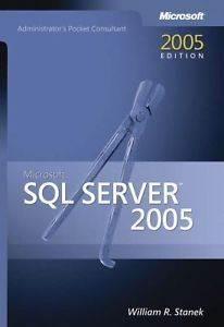 SQL Server 2005 Administrator's Pocket