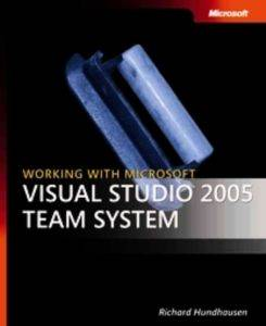 Working with Visual Studio 2005 Team Sys