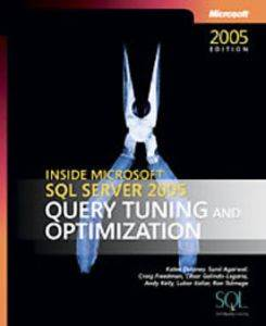 Inside SQL Server 2005 Query Tuning And