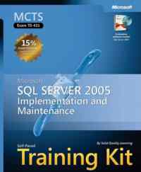 Ms Sql Server 2005 implementation And Maintenance