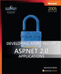 Developing More-Secure ASP.NET 2.0 Appli