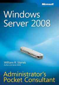 Ms Windows Server 2008 Administrator's Pocket Consultant