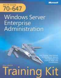 Mcitp Exam 70-647 Windows Server Enterprise Administration Self Paced Training Kit