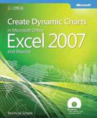 Ms Create Dynamic Charts in Microsoft Office Excel 2007 And Beyond