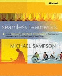 Seamless Teamwork: Using  SharePoint Tec