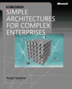 Simple Architectures for Complex Enter