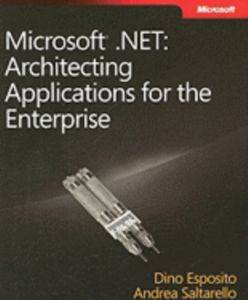 .NET: Architecting Applications for the