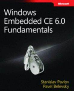 Windows Embedded CE 6.0 Fundamentals